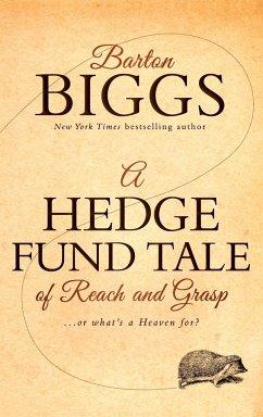 A Hedge Fund Tale of Reach and Grasp - Biggs, Barton