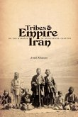 Tribes and Empire on the Margins of Nineteenth-Century Iran