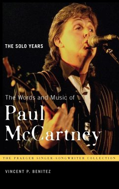 The Words and Music of Paul McCartney: The Solo Years - Benitez, Vincent P.