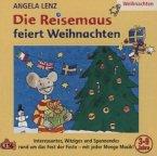 Die Reisemaus feiert Weihnachten, 1 Audio-CD