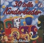 30 tolle Kinderlieder, 1 Audio-CD
