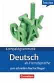 Kompaktgrammatik. Lernerhandbuch. Europäischer Referenzrahmen: A1-B1. Deutsche Grammatik