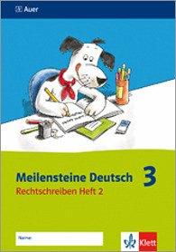 Meilensteine Deutsch 3 - Rechtschreiben Heft 2