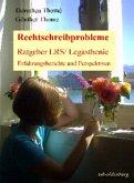 Rechtschreibprobleme - Ratgeber LRS / Legasthenie