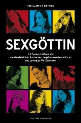 Sexgöttin - Dittrich, Verena M.