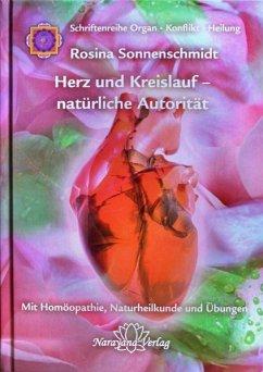 Herz und Kreislauf - natürliche Autorität - Sonnenschmidt, Rosina
