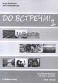 Arbeitsheft Russisch für das 1. Lernjahr / Do vstreci! Bd.1