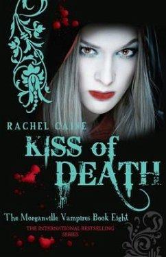 Kiss of Death - Caine, Rachel (Author)