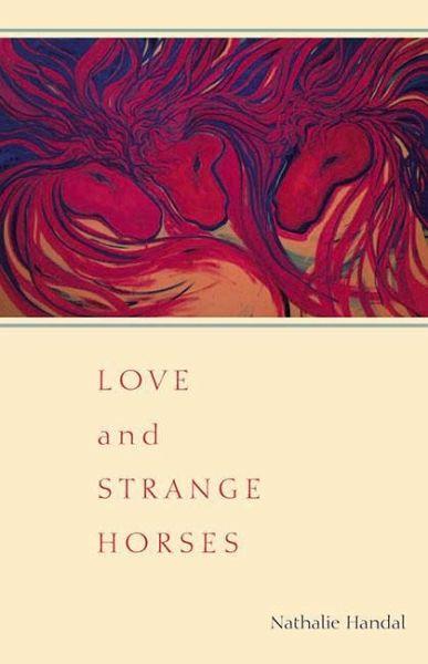 Love and Strange Horses - Handal, Nathalie