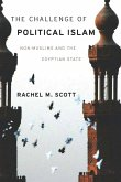 The Challenge of Political Islam: Non-Muslims and the Egyptian State