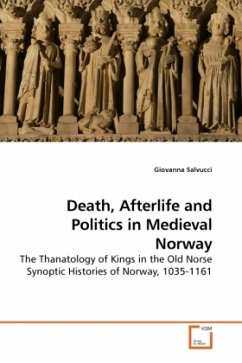 Death, Afterlife and Politics in Medieval Norway