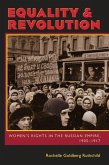 Equality & Revolution: Women's Rights in the Russian Empire, 1905-1917