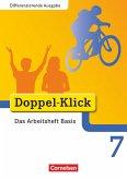 Doppel-Klick - Differenzierende Ausgabe. 7. Schuljahr. Das Arbeitsheft Basis