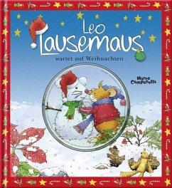 Leo Lausemaus wartet auf Weihnachten - Campanella, Marco; Casalis, Anna