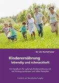 Kinderernährung - lebendig und schmackhaft