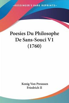 Poesies Du Philosophe De Sans-Souci V1 (1760)