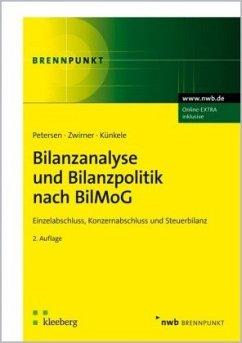 Bilanzanalyse und Bilanzpolitik nach BilMoG - Petersen, Karl; Zwirner, Christian; Künkele, Kai P.