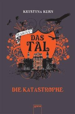 Die Katastrophe / Das Tal Season 1 Bd.2 - Kuhn, Krystyna