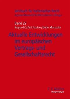Aktuelle Entwicklungen im europäischen Vertrags- und Gesellschaftsrecht - Cafari Panico, Ruggiero;Delle Monache, Stefano;Roppo, Vincenzo