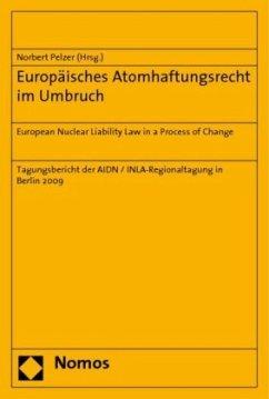 Europäisches Atomhaftungsrecht im Umbruch