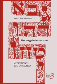 Der Weg der leeren Hand - Rabinowitz, Baruch