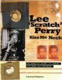 Lee Scratch Perry - Kiss Me Neck