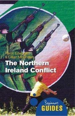The Northern Ireland Conflict - Edwards, Aaron; McGrattan, Cillian