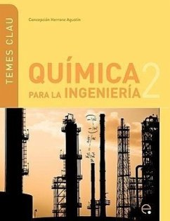 Qumica Para Ingeniera 2 - Herranz Agustn, Concepcin