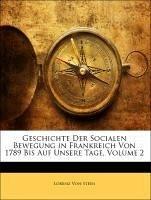 Geschichte Der Socialen Bewegung in Frankreich Von 1789 Bis Auf Unsere Tage, Zweiter Band