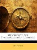 Geschichte Der Spreewaldsstadt Lübbenau