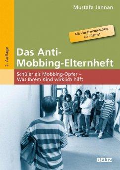 Das Anti-Mobbing-Elternheft - Jannan, Mustafa