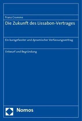 Die Zukunft des Lissabon-Vertrages - Cromme, Franz