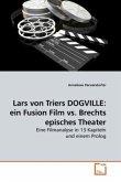Lars von Triers DOGVILLE: ein Fusion Film vs. Brechts episches Theater