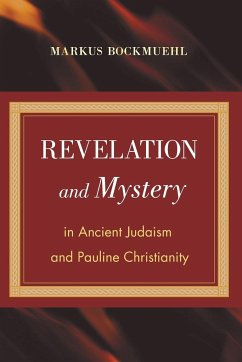 Revelation and Mystery in Ancient Judaism and Pauline Christianity