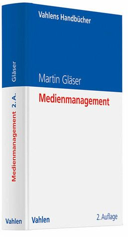 Medienmanagement - Gläser, Martin