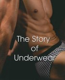 The Story of Underwear: Male and Female