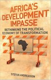 Africa's Development Impasse: Rethinking the Political Economy of Transformation