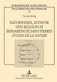 Naturwissen, Ästhetik und Religion in Bernardin de Saint-Pierres Études de la nature