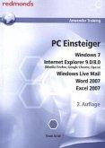 PC Einsteiger Windows 7, Internet Explorer 9.0/8.0 (Mozilla, Firefox, Google Chrome, Opera), Windows Liove Mail, Word 20