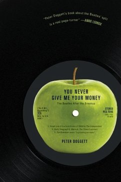 You Never Give Me Your Money: The Beatles After the Breakup - Doggett, Peter