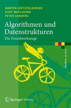 Algorithmen und Datenstrukturen - Dietzfelbinger, Martin; Mehlhorn, Kurt; Sanders, Peter