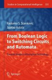 From Boolean Logic to Switching Circuits and Automata