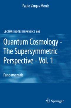 Quantum Cosmology - The Supersymmetric Perspective - Vol. 1 - Moniz, Paulo Vargas