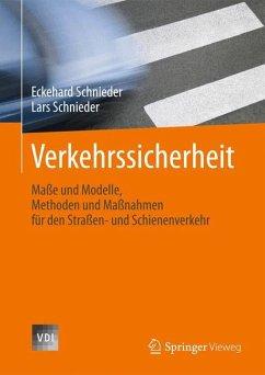 Verkehrssicherheit - Schnieder, Eckehard; Schnieder, Lars