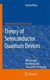 Theory of Semiconductor Quantum Devices