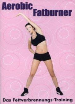 Aerobic Fatburner - DVD - Fettverbrennungs Prog...