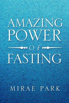 Amazing Power of Fasting