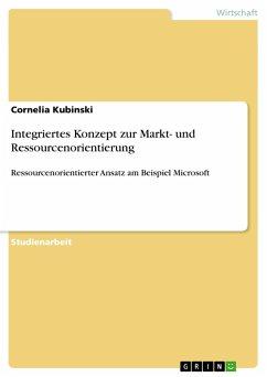 Integriertes Konzept zur Markt- und Ressourcenorientierung