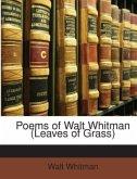 Poems of Walt Whitman (Leaves of Grass)