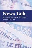 News Talk: Investigating the Language of Journalism